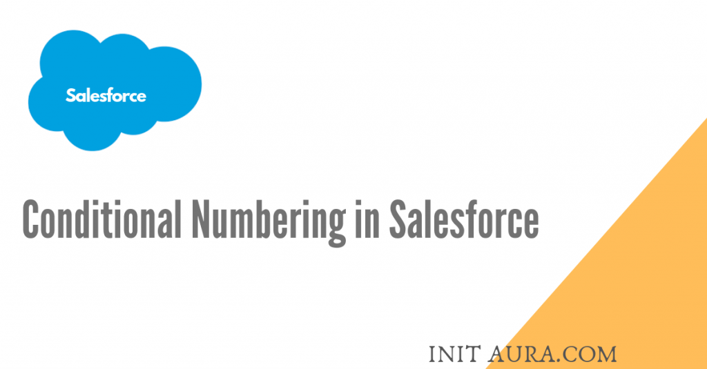 Conditional Numbering in Salesforce